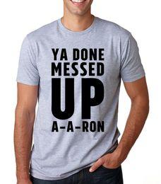 Опт YA DONE MESSED UP A - A - RON прикольный ключик peele aaron meme шутка футболка с круглым вырезомПодарочная футболка с принтом, футболка хип-хоп НОВОЕ ПРИБЫТИЕ