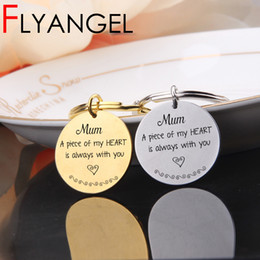 gold mum Australia - New Fashion Keychain Engraved Mum A Piece Of My Heart Is Always With You Keyring Mother's Day Gifts Keyring Gifts For Mother
