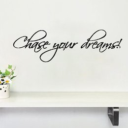 Inspirational Stickers For Walls NZ - Chase Your Dreams! Quote Vinyl Wall Decal Home Decor Inspirational Quote Wall Stickers Home Decor Living Room