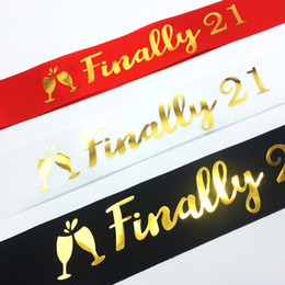 factory decorations party NZ - Sashes Gilding Monolayer Sardine Cloth Birthday Party Shoulder Strap Finally 21 Years Old Etiquette Belt Factory Direct Selling 2 2rk p1