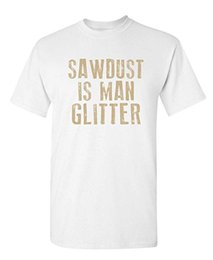 $enCountryForm.capitalKeyWord Australia - Mens Designer T Shirts Funny Wood Working Saw Dust Humor T-Shirt