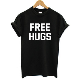 acb535205 Free Hugs Printed Women T Shirt Cotton Short Sleeves O-neck Funny Summer  Tops 2019 Streetwear Fashion Tee Shirt Femme Plus Size