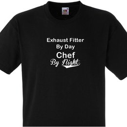 $enCountryForm.capitalKeyWord Australia - EXHAUST FITTER BY DAY CHEF BY NIGHT T SHIRT PERSONALISED COOKS TEE Man Print T-Shirt Hipster High Quality Men T Shirts