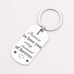 $enCountryForm.capitalKeyWord Australia - Stainless Steel Wedding Keychain I Promise To Love You Every Moment Of Forever Hand Stamped Key Ring Fashion Key Fobs Jewelry