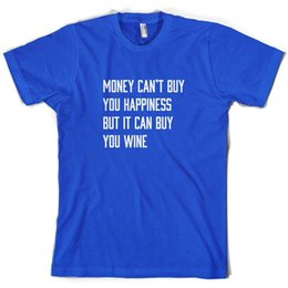 China Money Can't Buy Happiness It Can Buy Wine - Mens T-Shirt - Alcohol - Drinking suppliers