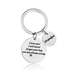 $enCountryForm.capitalKeyWord Australia - 12PC Grandpa I Love You I Will Never Forget Your Hug Keyrings Stainless Steel Charm Pendant Keychains Grandfather Birthday Gifts
