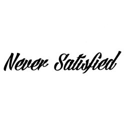 Cars Projects Australia - Never Satisfied Show Car Project Clean Car Truck Window Sticker Funny Car Window Bumper Novelty Drift Vinyl Decal