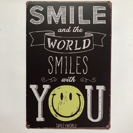 Metal Home Wall Decor NZ - Smile And The World Smiles With You Retro Tin Sign Cafe Bar Pub Home Garage Club Hotel Gas Station Wall Decor Metal Poster