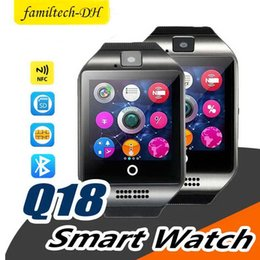 $enCountryForm.capitalKeyWord Australia - Q18 Bluetooth Smart Watch With Touch Screen Big Battery Support TF Sim Card Camera for Android Phone Smartwatch pk dz09 gt08 smart watch