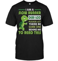 China Brand I Am A Slow Runner Dear God Please Let There Be Some One Behind Me To Read This T-SHIRT Men's Short Sleeve T-Shirt cheap runner shorts men suppliers