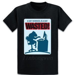 A Day Worked Is A Day Wasted T Shirt Kawaii Over Size S-5XL Anti-Wrinkle Knitted Spring Autumn Tee Shirt Comical Natural Shirt
