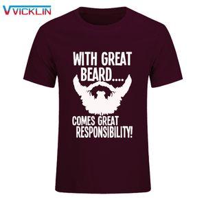 With Great Beard Comes Gran responsabilidad Impresión divertida camiseta Hombre algodón Camiseta de manga corta Marca de Hip-Hop Ropa de talla grande