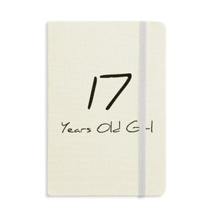17 Years Old Girl Age Young Notebook Fabric Hard Cover Classic Journal Diary A5