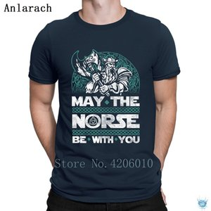 May The Norse Be With You Valhalla Viking Tshirt Fun Create Famous Slim T Shirt For Men 100% Cotton Sunlight Anlarach Humor