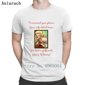 I Answered Your Phone Marilyn Monroe Funny T Shirt Original Gift Building Cotton Standard Summer S-XXXL Designer Shirt