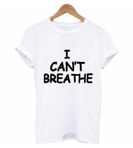 Letter Print I Can't Breathe T Shirt Short Sleeve 2020 Summer O Round Neck Loose Tshirt Women Man Tee Shirt Tops S-4XL