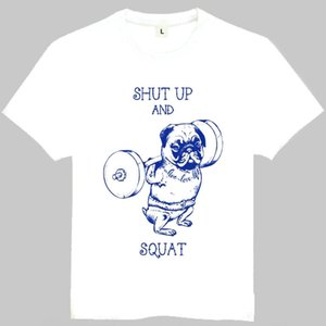 Squat t shirt Pug training short sleeve tops Shut up dog fitness tee Colorfast print gown Unisex clothing Pure tshirt