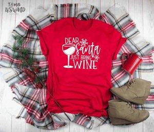 Santa Bring Wine Christmas Shirt Dear Santa Humor Holiday Gift Funny Graphic Drinking Slogan Cup Cute Aesthetic T Shirt K287