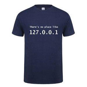 Funny Ip Adresse T Shirt Hommes D'été À Manches Courtes Coton Il n'y a pas de place comme 127.0.0.1 Ordinateur Geek Comédie Tshirt Tops Ot-852 Y19050701