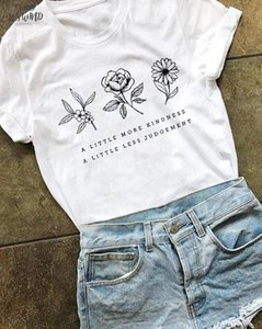 A Little More Kindness A Little Less Judgement T Shirt Stylish Summer Short Sleeve Flower Tha Plant Tops Quote Girl Tops