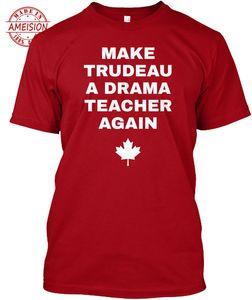 Summer Make Trudeau A Drama Teacher Again Popular Tagless Tee T-Shirt Short Sleeve O-Neck 100%Cotton Mens Printed T Shirts