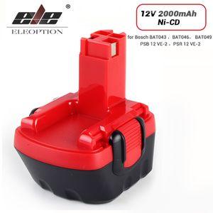 ELEOPTION 12V بطارية 2000mAh ني CD بطارية لبوش 12V حفر GSR 12 VE-2، GSB 12 VE-2، PSB 12 VE-2، BAT043 BAT045 BTA120 26073 35430