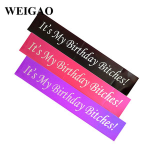 "Weigao 1pcs rosso / viola / nero ""è il mio compleanno Bitches!"" Materiali SatinSash Hen Night Party Birthday Party Decor 165cm * 10cm"