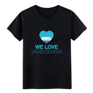 Herren-Wir lieben Vancouver, Kanada T-Shirt Baumwolle O Ansatz Ursprüngliche Sonnenlicht Comical Sommer dünnes Hemd Designs