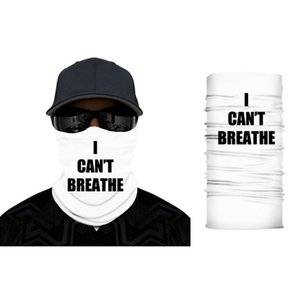 I Can't Breath Sunscreen Headgear Scarf Summer Outdoor Riding Magic Mask Black Lives Matter Face Anti Dust Party Masks RRA3166
