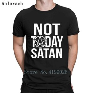 Not Today Satan Tshirts Great Printing Popular Crew Neck Spring Men's Tshirt Solid Color Top Quality Vintage Anlarach