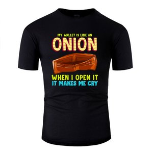 My Wallet Is Like An Onion, It Makes Me Cry Design Tshirt Humor Adult T Shirts Male 2019 Camisas Shirt Top Quality
