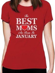 2020 Hot Sale The Best Moms nascem em janeiro - aniversário presente para a mãe t-shirt Shirttee Moda