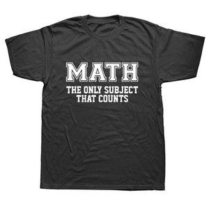 Matemáticas El único tema que cuenta Camisetas divertidas verano de los hombres de algodón de manga corta de Harajuku O Cuello Negro Streetwear camiseta