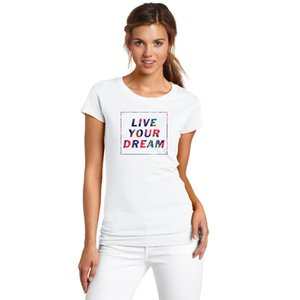 New Short-sleeved Women Tshirts Cotton LIVE YOUR DREAM Letters Print Casual T Shirt Harajuku Women girls Tops Tees Camisa
