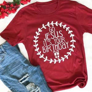 Go Jesus Its Your Birthday Tee Christmas Gift For Her Graphic Red Fashion Slogan Christian T Shirt Casual Cotton Top K782
