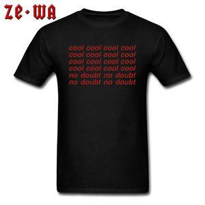 2020 Brief-T-Shirt Männer schwarze T-Shirt Brooklyn Nine-Nine Kühle keine Zweifel O Ansatz T Shirts Individuell gestaltete TV Fans einfache Kleidung aus Baumwolle