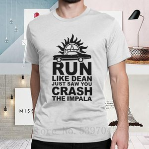 Supernatural T Shirts Man Run Like Dean Just Saw You Crash The Impala T-Shirts Short Sleeves Plus Size Tee Shirt 100% Cotton