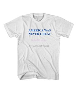 phiking l'America non è mai stata grande anti Trump Trump maglietta Men2019 T-shirt Fashion Style