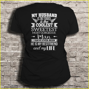 He is My Bestfriend and My Sweetest Man I have ever seen Tattooed is Coolest My Husband is Life Women t-shirt Men t shirt