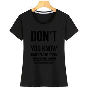Чем больше вы знаете Women T Shirt Cute New StyleCustomize с коротким рукавом