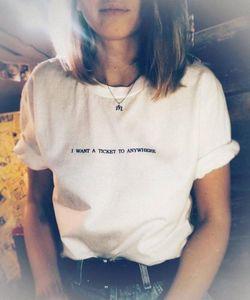 Quiero un billete para viajar a cualquier Imprimir Mujeres camiseta de algodón Casual Camiseta divertida para señora Girl Top del inconformista nave de la gota Y-69 ZPX0 #
