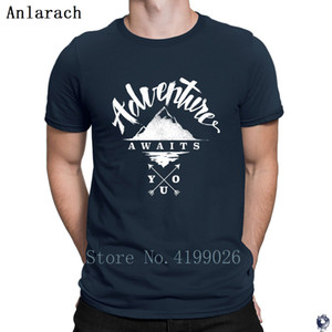 Adventure Awaits You T Shirts Print Short Sleeve Costume Better men's tshirt Top Quality Letter Gift Anlarach 2018