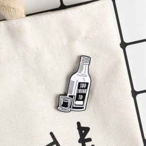 Wine bottle and Wineglass Brooch Enamel Pin Badge Punk Funny Too Drunk Pin Hat Backpack Lapel Jewelry Brooches for Women Men