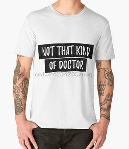 Imprimé hommes T-shirt de coton T-O-Neck manches courtes Non ce genre de docteur drôle Phd shirt - Docteur Phd shirt T-shirt