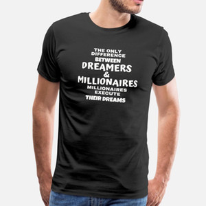 camisa Dreamers Millionaires Empreendedor t camisa homens Character manga curta Euro tamanho S-3xl Outfit louco cómico Primavera Natural