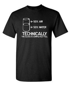 2019 New manches courtes Casual Techniquement Le verre est complètement la science Sarcasme Drôle Cool Humour T-shirt Vêtements T