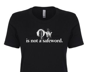 OW Is Not A Safeword Women's T Shirt Bondage Bdsm
