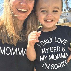 1pcs ben Only Love My Bed My Momma Özür Annem ve Ben Tshirts Anne ve Bebek Tshirts anne kızı Oğul Eşleştirme Giyim değilim