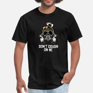 Gaz Mask Fire Don T Cough On Me T Shirt Men Design 100% Cotton Crew Neck Costume Crazy New Fashion Summer Unique Shirt