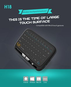 H18,H18 Plus Wireless Air Mouse Mini Keyboard Full Screen Touch 2.4GHz QWERTY Keyboard Touchpad with Backlight Function For Smart TV